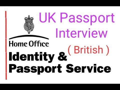 British Passport interview    UK Passport interview, UK Passport