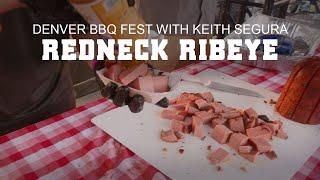GMG Denver BBQ Fest - Featuring Keith Segura - Redneck Ribeye