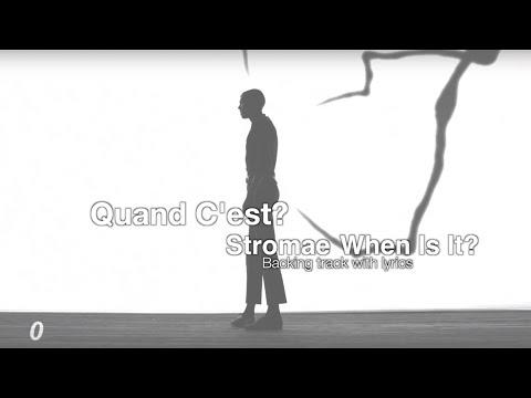 Stromae - Quand C'est? Instrumental + Lyrics