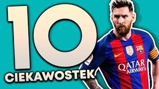 10 Ciekawostek - Leo Messi