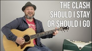 The Clash Should I Stay Or Should I Go Guitar Lesson