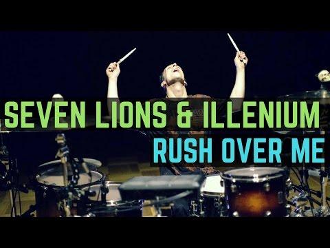 Seven Lions, Illenium & Said the Sky - Rush Over Me (feat. HALIENE) - Drum Cover