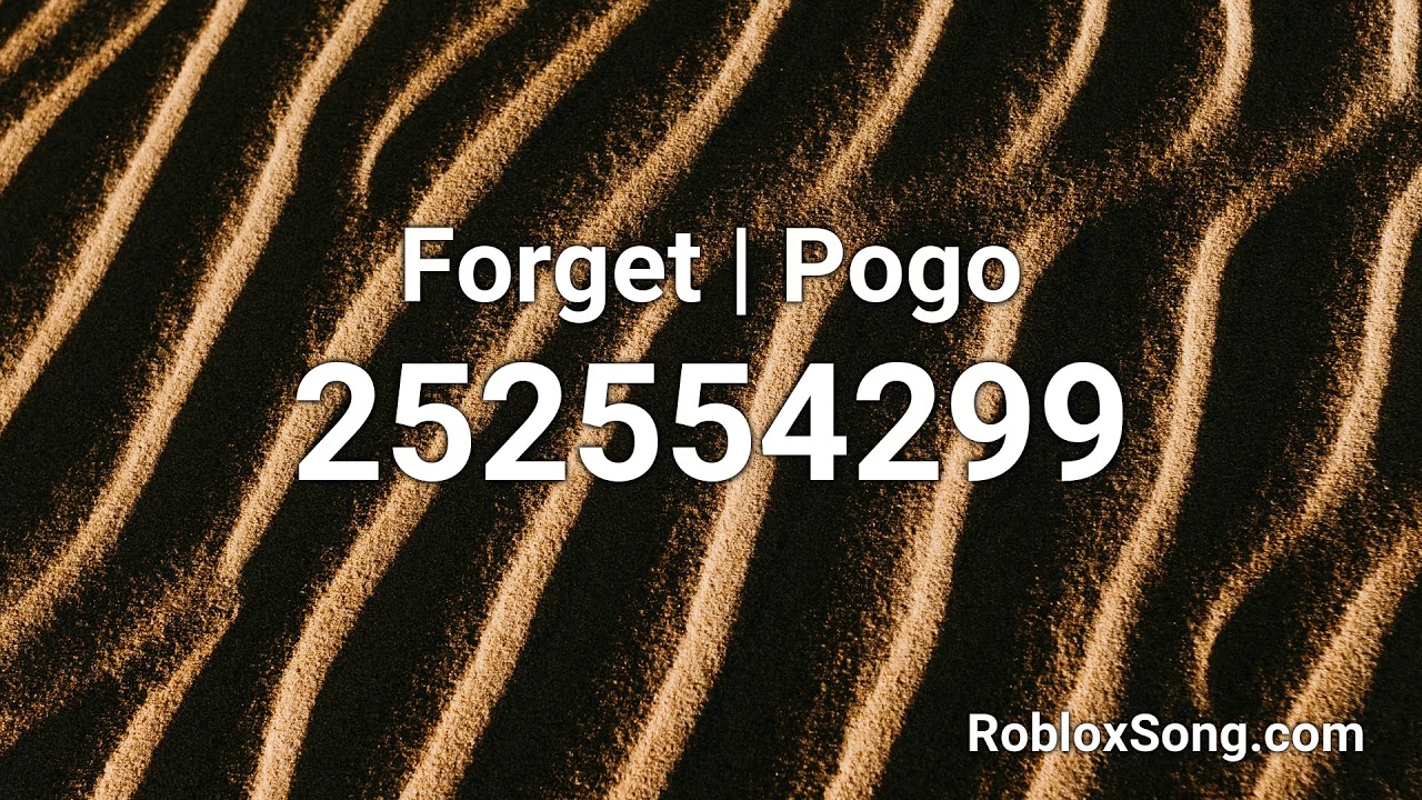 Forget Pogo Roblox Id Roblox Music Code Youtube