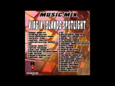 Music Mix Vol 3: Virgin Islands Spotlight (2015 Hip Hop, R&B, Dancehall & Reggae)