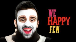 ПРИТВОРНАЯ УЛЫБКА в We Happy Few #1