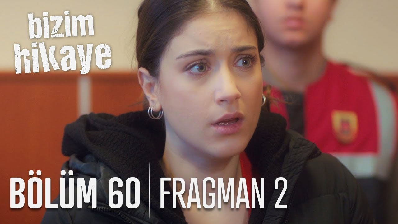 Bizim Hikaye 60. Bölüm 2. Fragman