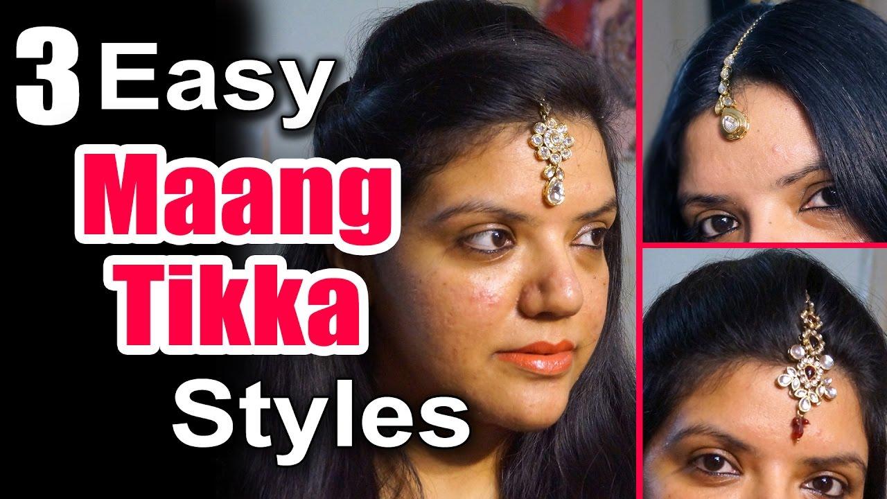 3 Easy Maang Tikka Styles Tutorial Maang Tikka Setting With Puff