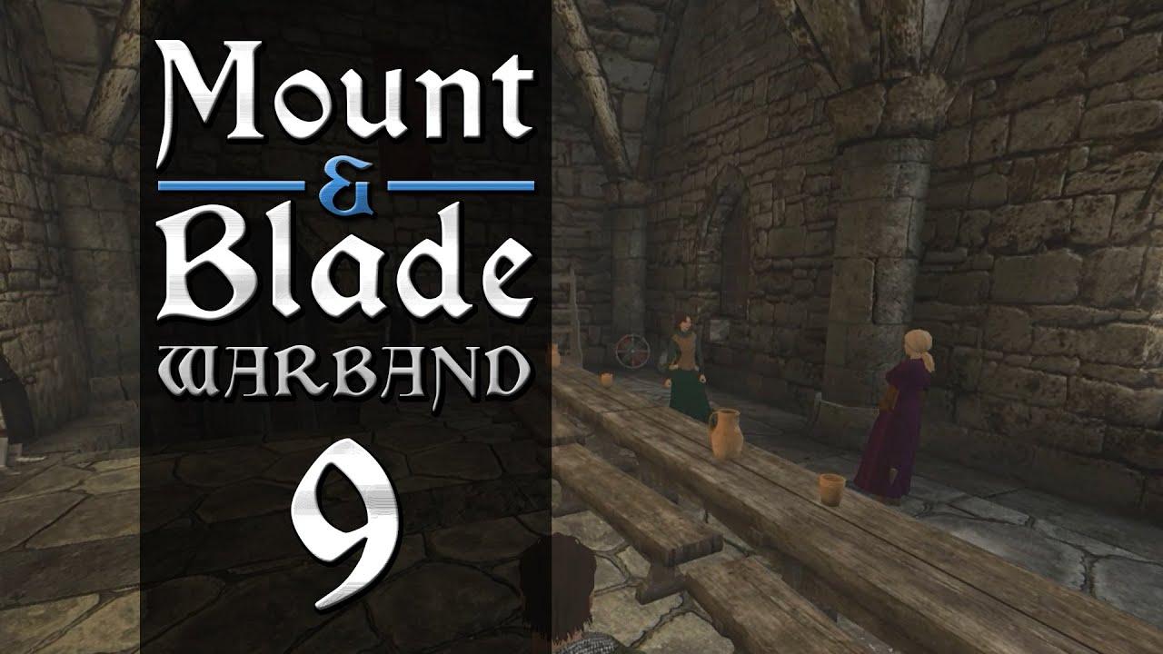 """Download """"Pledging my Allegiance"""" :: Mount & Blade Warband - Episode 9 [Gameplay/Walkthrough]"""