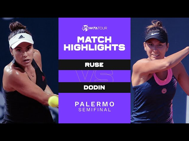 Elena-Gabriela Ruse vs. Oceane Dodin | 2021 Palermo Semifinal | WTA Match Highlights