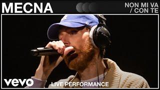 Mecna - Non Mi Va/Con Te - Live Performance   Vevo