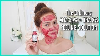 THE ORDINARY AHA 30% + BHA 2% PEELING SOLUTION - Review and Demo