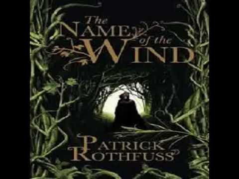 Patrick Rothfuss  - The Name of the Wind  -  The Kingkiller Chronicle Book 1- clip3