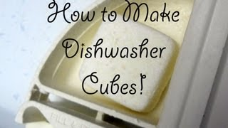 How to Make Dishwasher Cubes