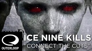Watch Ice Nine Kills Connect The Cuts video