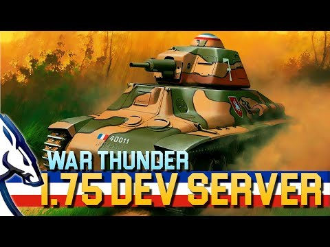 War Thunder: 1.75 Dev Server (French Tanks)