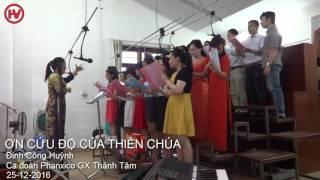 Ơn Cứu Độ Của Thiên Chúa - Đinh Công Huỳnh - Ca đoàn Phanxico GX Thánh Tâm