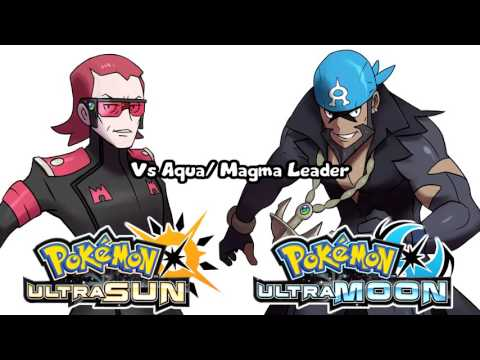 Pokémon Ultra Sun & Ultra Moon  Team Magma & Aqua Leader Battle Theme Un