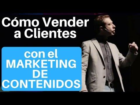 Cómo Vender a Clientes Usando el Marketing de Contenidos (conferencia completa)