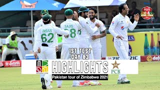 Zimbabwe vs Pakistan Highlights | 1st Test | Day 3 | Pakistan tour of Zimbabwe 2021