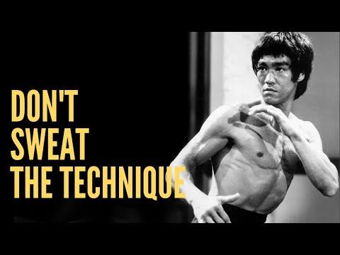 Bruce Lee -Dont Sweat the Technique