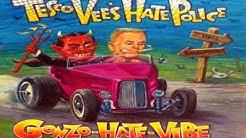 Tesco Vee's Hate Police - Fuckin' the dough