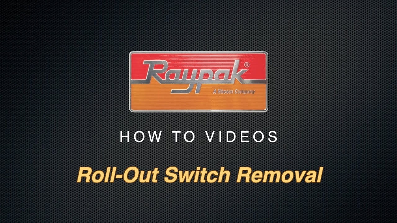 raypak 106 156 roll out switch removal [ 1280 x 720 Pixel ]