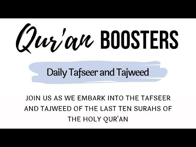 Quran Booster | Tafsir & Tajweed of Surah Falaq Part 2 | Ustaadh Shuaib Ali & Mawlana Asif Ali