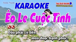 Éo Le Cuộc Tình Karaoke 123 HD - Nhạc Sống Tùng Bách