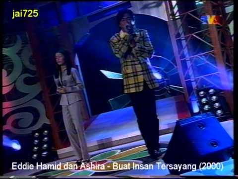 Eddie Hamid dan Ashira - Buat Insan Tersayang (2000)