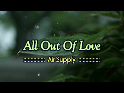 All Out Of Love  Air Supply KARAOKE