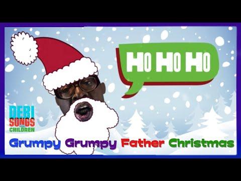 GRUMPY GRUMPY FATHER CHRISTMAS with LYRICS
