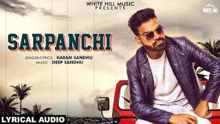 Sarpanchi (Lyrical Audio)   Karam Sandhu   New Punjabi Song 2019   White Hill Music