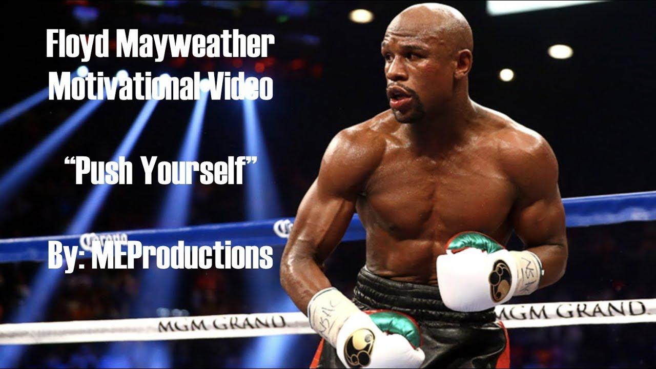 Floyd Money Mayweather Motivation Dedication And Hard Work Youtube
