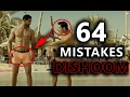 64 MISTAKES IN DISHOOM EVERYONE MISSED Eng subs DISHOOM MISTAKES BOLLYWOOD LOGIC