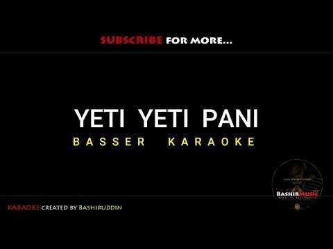 Yeti Yeti Pani (KRI) - Karaoke With Lyrics | Free Instrumental | Almoda | Anmol KC
