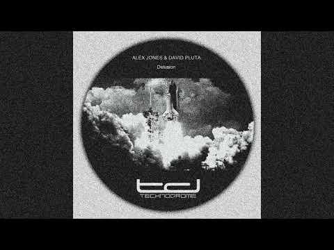 Alex Jones & David Pluta - Delusion (DJ Ogi Remix) - Technodrome