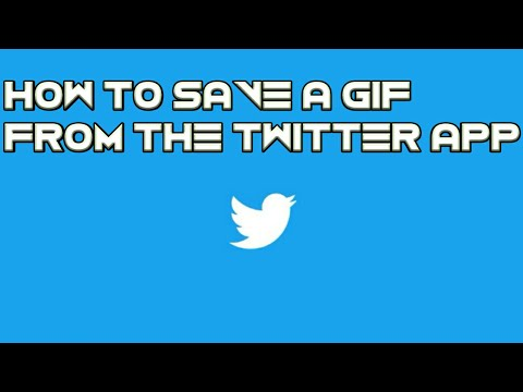 How To Save A Gif From The Twitter App