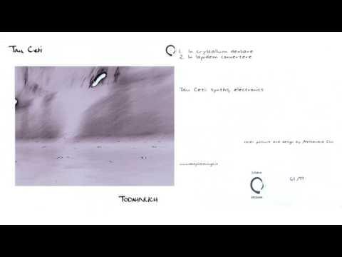 Tau Ceti – Todahnlich (2004) [FULL ALBUM]