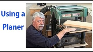 How To Use A Wood Planer - Beginnners #8 - A Woodworkweb Woodworking Video