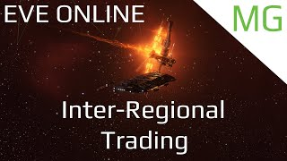 Eve Online - Making ISK With Inter Regional Trading