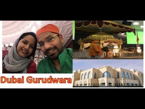 Dubai Gurudwara-Sri Guru Nanak Darbar- A true symbol of love, peace & religious harmony