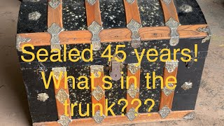 Sealed 45 years! what's in the trunk??? Time capsule treasures!