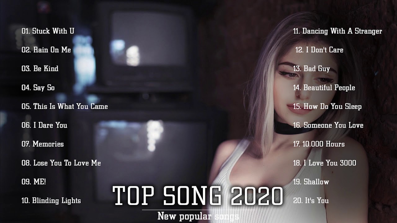 Top Songs 2020 🏅 Top 40 Popular Songs Playlist 2020 🏅 Best English Music Collection 2020