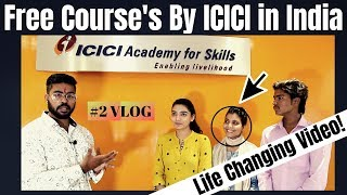 Free Courses with Job by ICICI in India | Must Watch | ICICI Academy for Skills