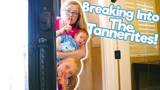 Breaking Into The Tannerites New Mansion!