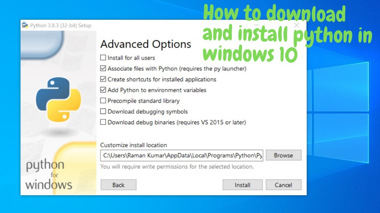 How to download and install python in windows 10 and three ...