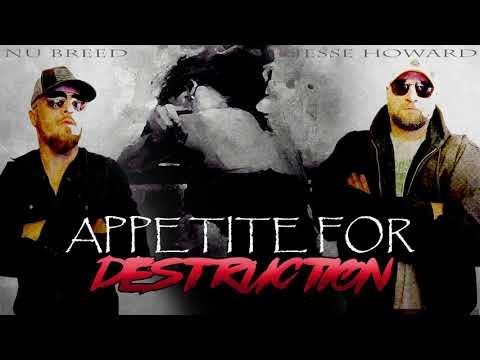 Nu Breed feat Jesse Howard – Appetite For Destruction
