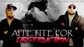 Nu Breed feat Jesse Howard - Appetite For Destruction