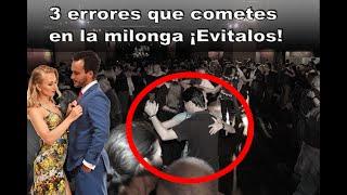 3 Errores que cometes en la milonga ¡Evitalos! - Online Tango Lessons 2020 - Clase 7 (Español)