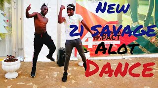 *NEW* I AM I WAS | 21 Savage x J Cole- Alot ( Dance) Tileh pacbro| Vinn Pacbro
